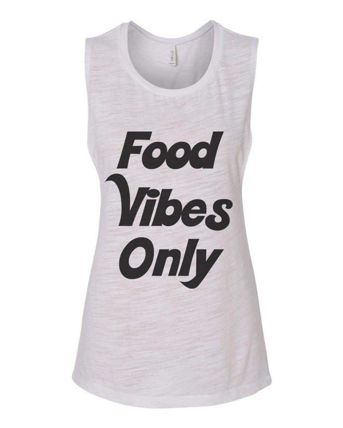 Food Vibes Only Fitted Scoop Muscle Tank - Wake Slay Repeat