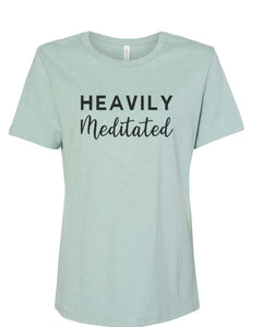 Heavily Meditated Fitted Women's T Shirt - Wake Slay Repeat