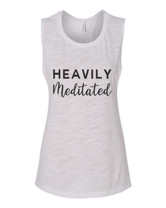 Heavily Meditated Fitted Muscle Tank - Wake Slay Repeat