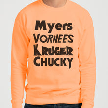 Load image into Gallery viewer, Horror Movie Names Myers Vorhees Kruger Chucky Unisex Sweatshirt - Wake Slay Repeat