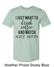Load image into Gallery viewer, I Just Want To Drink Coffee And Watch Scary Movies Unisex Short Sleeve T Shirt - Wake Slay Repeat