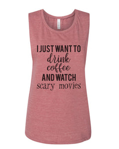 I Just Want To Drink Coffee And Watch Scary Movies Fitted Muscle Tank - Wake Slay Repeat