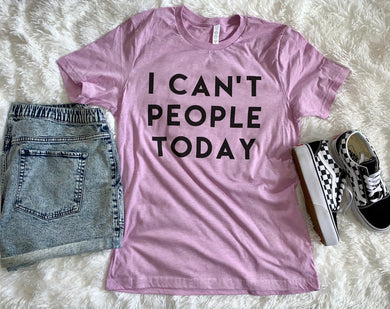 I Can't People Today Unisex Short Sleeve T Shirt - Wake Slay Repeat