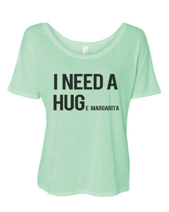 I Need A Hug Huge Margarita Slouchy Tee - Wake Slay Repeat