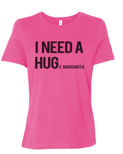 I Need A Hug Huge Margarita Fitted Women's T Shirt - Wake Slay Repeat