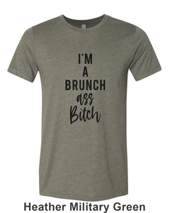 I'm A Brunch Ass Bitch Unisex Short Sleeve T Shirt - Wake Slay Repeat