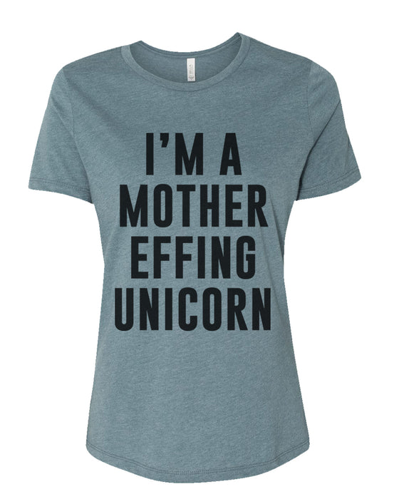 I'm A Mother Effing Unicorn Fitted Women's T Shirt