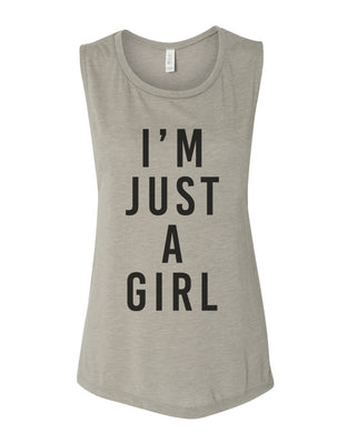 I'm Just A Girl Workout Flowy Scoop Muscle Tank - Wake Slay Repeat