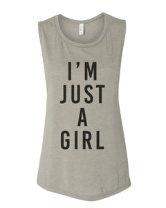 I'm Just A Girl Workout Flowy Scoop Muscle Tank