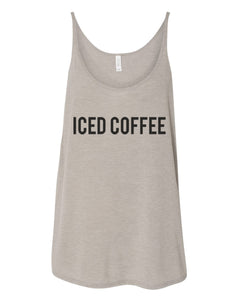 Iced Coffee Slouchy Tank - Wake Slay Repeat