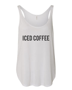 Iced Coffee Flowy Side Slit Tank Top - Wake Slay Repeat