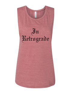 In Retrograde Flowy Scoop Muscle Tank - Wake Slay Repeat
