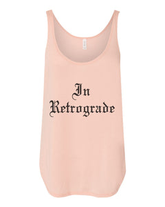 In Retrograde Flowy Side Slit Tank Top - Wake Slay Repeat