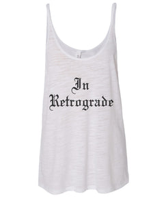 In Retrograde Slouchy Tank - Wake Slay Repeat