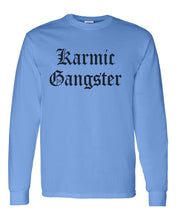 Load image into Gallery viewer, Karmic Gangster Unisex Long Sleeve T Shirt - Wake Slay Repeat