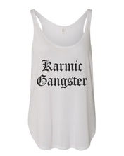 Load image into Gallery viewer, Karmic Gangster Flowy Side Slit Tank Top - Wake Slay Repeat