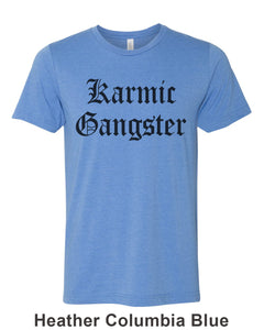 Karmic Gangster Unisex Short Sleeve T Shirt - Wake Slay Repeat