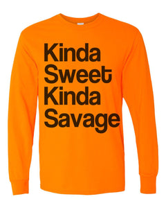 Kinda Sweet Kinda Savage Unisex Long Sleeve T Shirt - Wake Slay Repeat