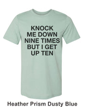 Load image into Gallery viewer, Knock Me Down Nine Times But I Get Up Ten Unisex Short Sleeve T Shirt - Wake Slay Repeat
