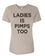 Ladies Is Pimps Too Relaxed Women's T Shirt