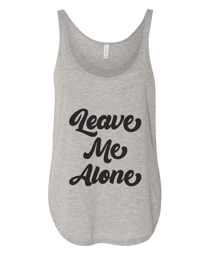 Leave Me Alone Flowy Side Slit Tank Top - Wake Slay Repeat