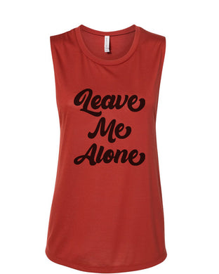 Leave Me Alone Fitted Muscle Tank
