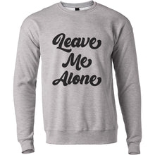 Load image into Gallery viewer, Leave Me Alone Unisex Sweatshirt - Wake Slay Repeat