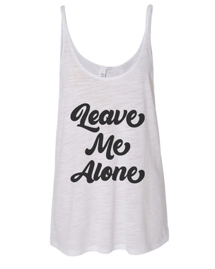 Leave Me Alone Slouchy Tank