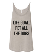 Load image into Gallery viewer, Life Goal Pet All The Dogs Slouchy Tank - Wake Slay Repeat