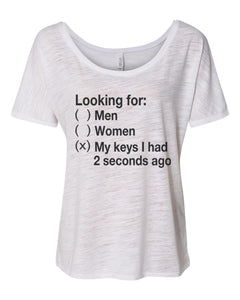 Looking For My Keys Slouchy Tee - Wake Slay Repeat