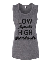 Load image into Gallery viewer, Low Squats High Standards Workout Flowy Scoop Muscle Tank - Wake Slay Repeat