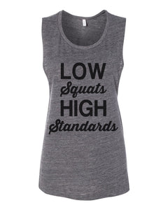 Low Squats High Standards Workout Flowy Scoop Muscle Tank - Wake Slay Repeat