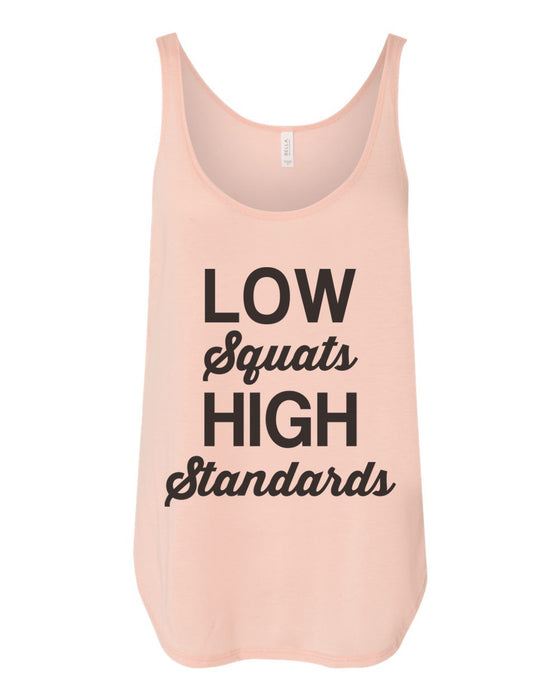 Low Squats High Standards Flowy Side Slit Tank Top
