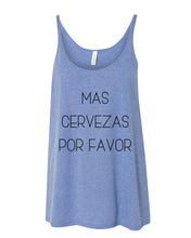 Load image into Gallery viewer, Mas Cervezas Por Favor Slouchy Tank - Wake Slay Repeat