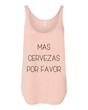 Load image into Gallery viewer, Mas Cervezas Por Favor Flowy Side Slit Tank Top - Wake Slay Repeat