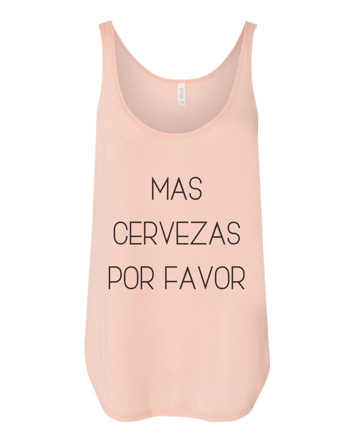 Mas Cervezas Por Favor Flowy Side Slit Tank Top - Wake Slay Repeat