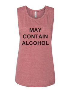 May Contain Alcohol Flowy Scoop Muscle Tank