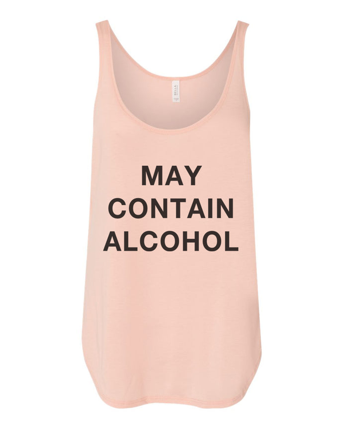 May Contain Alcohol Flowy Side Slit Tank Top - Wake Slay Repeat