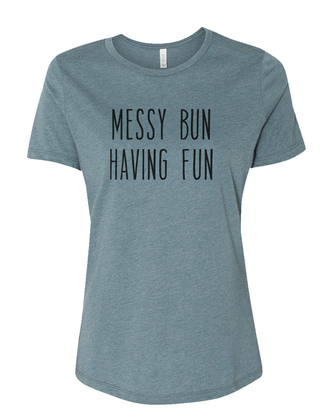 Messy Bun Having Fun Fitted Women's T Shirt - Wake Slay Repeat