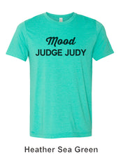 Load image into Gallery viewer, Mood Judge Judy Unisex Short Sleeve T Shirt
