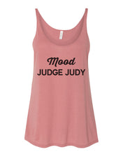 Load image into Gallery viewer, Mood Judge Judy Slouchy Tank
