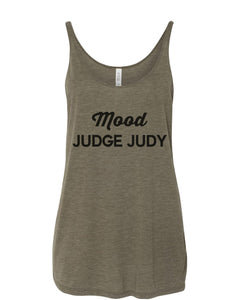 Mood Judge Judy Slouchy Tank