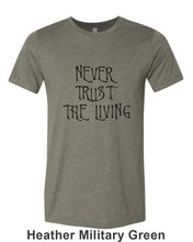Load image into Gallery viewer, Never Trust The Living Unisex Short Sleeve T Shirt - Wake Slay Repeat