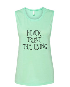 Never Trust The Living Fitted Muscle Tank - Wake Slay Repeat