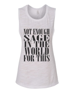 Not Enough Sage In The World For This Fitted Muscle Tank - Wake Slay Repeat