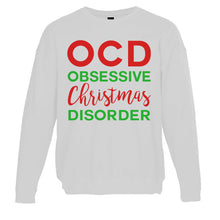 Load image into Gallery viewer, Obsessive Christmas Disorder Christmas Unisex Sweatshirt - Wake Slay Repeat