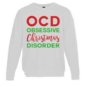 Obsessive Christmas Disorder Christmas Unisex Sweatshirt - Wake Slay Repeat