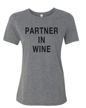 Load image into Gallery viewer, Partner In Wine Relaxed Women's T Shirt - Wake Slay Repeat