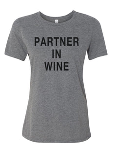 Partner In Wine Relaxed Women's T Shirt - Wake Slay Repeat