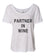 Partner In Wine Slouchy Tee